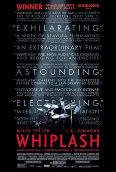 Whiplash Movie......... October 10, 2014 | Whiplash Movie Poster
