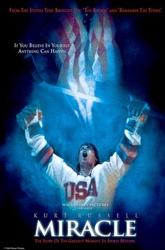 Miracle -- about the winning US hockey team in the 1980 Olympics.  Beat USSR.....this film is so great because the actors are real hockey players and they choreographed the play to reenact the plays of that incredible game.  Loved it!
