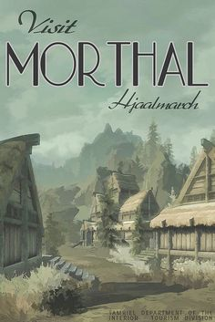 """morthal, skyrim poster by scifitographer, via Flickr // """"visit morthal, even though we can't come up with a reason why"""""""