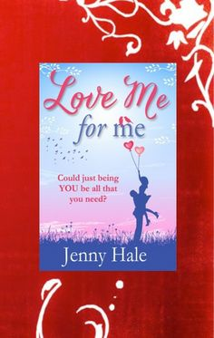 Day 21, my favourite book title. There are some I really adore, but this one is my fave. Love Me For Me by Jenny Hale. Isn't that what love is all about?