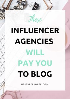 Infuencer agencies are companies that connect brands with bloggers. You can apply to these types of agencies once you have high page views and a healthy number of followers on social media.  There are plenty of influencer agencies that you can apply to, some that I like are ....