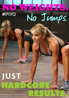 Looking for a program that needs no Weights and has no jumps but is still high intensity to get you hardcore results? PiYo is it! Use this link to find out more info: http://www.teambeachbody.com/promotions/piyo-email-collector?referringRepID=280245