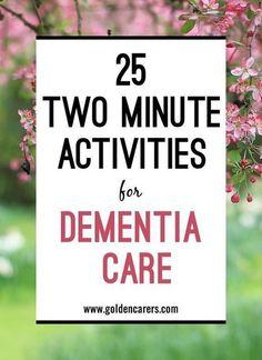 Quick activities for dementia care.