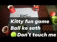 Fun Kitty Game BALL MASTI 🏀Ball move But 👐Don't touch interesting kitty party fun game Kitty Party Games, Kitty Games, Cat Party, Party Fun, One Minute Games, Cat In Heat, Dont Touch Me, Fun At Work