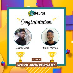 Congratulations, Mohit and Gaurav!! We are proud to have you both here whos contribution is remarkable to make our workplace progress. May you achieve the pinnacle of success and get the best of all!! . Wishing you a happy work anniversary. . #Webguruz #WorkAnniversary #Congratulations #CoworkerAppreciation #Congrats
