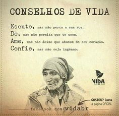 Conselhos de vida Words Quotes, Wise Words, Life Quotes, Sayings, Note To Self, Inspire Me, Sentences, Favorite Quotes, Inspirational Quotes
