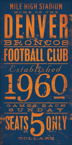 Denver Broncos Football club typography original graphic art on canvas 8 x 16 x 1.5 by gemini studio. $65.00, via Etsy. @Kristin :: Teal White Garden Zamarripa !
