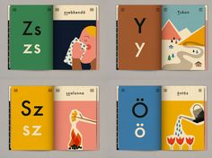 ANNA KÖVECSES, Ábécés könyv by Cyprus-based graphic designer Anna Kövecses is a children's book illustrating the 44 letters of the Hungarian alphabet. Children's Book Illustration, Graphic Design Illustration, Editorial Design, Buch Design, Poster Art, Book Design Layout, Book Layouts, Design Layouts, Print Layout