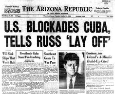 Cuban+Missile+Crisis+Headlines | Image Credit: The Arizona State Library, Archives and Public Records
