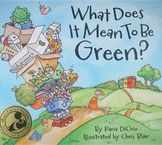 What Does it Mean to be Green? is great for teaching sustainable ecosystems & human activity, climate change, carbon footprint, human impact on the environment, conservation of energy, and more!  Also a great read-aloud for Earth Day.