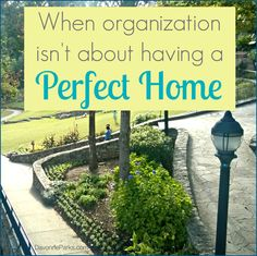 When organization Isn't About Perfection