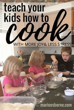 Teaching Kids How to Cook with More Joy  Less Stress - I want to invite my kids in the kitchen. I know kids can cook. Its just... its exhausting and messy, and I have enough of that in my life. So I came up with a plan for cooking with kids that is way less stressful and way more fun than I ever though possible.
