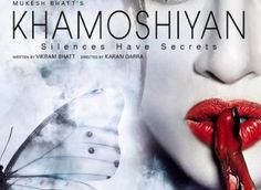 Living up to the expectations, first poster of Khamoshiyan takes the intrigue quotient of the film to the next level. Debutant Sapna Pabbi with blood on her hand asking people to stay silent, creates the zone of the film which is supernatural erotica. Hindi Movies Online Free, Movies To Watch Online, Movies Free, Watch Movies, Imdb Movies, 2015 Movies, Latest Movies, Bollywood Posters, Places