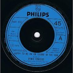 """7"""" 45RPM Happy To Be On An Island In The Sun/Before by Demis Roussos from Philips"""