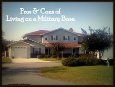 Pros and Cons of Living on a Military Base - Trying to decide if you should live on base/post or not? Read this blog post! #militarylife #baseliving