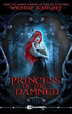 Princess of the Damned (Skeleton Key) by Wendy Knight https://www.amazon.com/dp/B01GOQ828U/ref=cm_sw_r_pi_dp_BbCBxbSYZCQQS