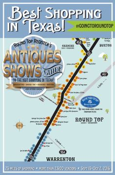 Guide and map for the 2016 Round Top Antiques Show provides locations, tips and information about the best shopping in Texas.