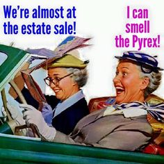 We're almost at the estate sale! I can smell the Pyrex already! Road Trip Planner, Friends Forever, Friendship Quotes, Funny Friendship, Girl Friendship, Getting Old, Decir No, I Laughed, I Can