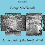 At the Back of the North Wind. by George MacDonald.  Read by various. Year 3 and 3.5