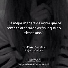 """Estoy leyendo """"•Frases Suicidas•"""" en #Wattpad. http://w.tt/1KAM8B8 #otros #quote"""