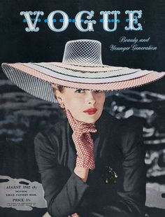 The very wide brimmed hat adorned cover of Vogue magazine, August 1942.