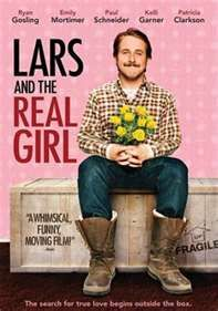 Lars and the real girl. Bizarre, but extremely moving.