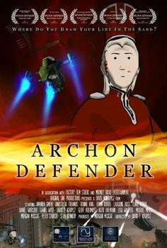 Archon Defender 2009 Fantasy Movies, Sci Fi Movies, Top Movies, Action Movies, You Draw, Draw Your, Internet Movies, Film Studio, Movie Posters