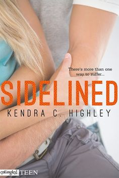 Cover Reveal: Sidelined by Kendra C. Highley