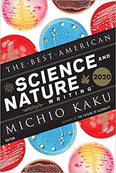 The Best American Science and Nature Writing 2020 Houghton Mifflin Harcourt, American Series, Mystery Stories, Science Books, Teaching Writing, Event Calendar, Science And Nature, Romance Books, Book Club Books