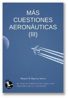 Great bustard's flight: Nuevo libro: Más cuestiones aeronáuticas (III) Movies, Poster, Libros, Films, Cinema, Movie, Film, Movie Quotes, Movie Theater
