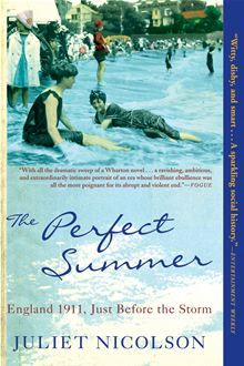 The Perfect Summer: England 1911, Just Before the Storm by Juliet Nicolson. Buy this eBook on Kobo: http://www.kobobooks.com/ebook/The-Perfect-Summer-England-1911/book-J-wtDzSyBU6TpqH4-cjjUw/page1.html #kobo #ebooks