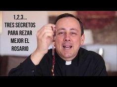 ¡3 secretos para rezar mejor el Rosario! - YouTube