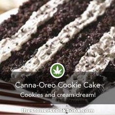 Canna-Oreo Cookie Cake from the The Stoner's Cookbook Weed Recipes, Marijuana Recipes, Cooking Recipes, Oreo Cookie Cake, Oreo Cookies, Stoner Food, Cannabis Cookbook, Biscuits, Cannabis Edibles