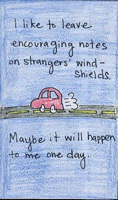 Leave over 50 notes on cars just to brighten peoples days.
