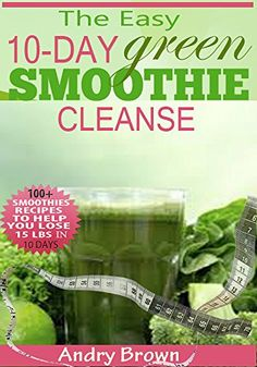10 Day Green Smoothie Cleanse: Over 8... $3.99 #topseller
