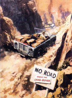 No Road - Except for Land Rover