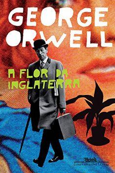 A flor da Inglaterra por George Orwell https://www.amazon.com.br/dp/B009WWEJ8G/ref=cm_sw_r_pi_dp_Q7W9wb8DAFY7N