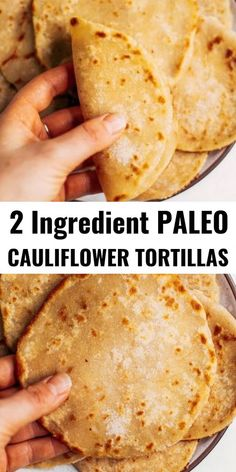 Two ingredient paleo cauliflower tortillas! Life-changing recipe for low calorie gluten free tortillas, ready in minutes! These tortillas have 42 calories and are loaded with veggies to keep you healthy and satisfied. Delicious, easy, and mind-blowin Tortillas Sans Gluten, Cauliflower Tortillas, Keto Cauliflower, Healthy Cauliflower Recipes, Low Carb Califlower Recipes, Califlower Pizza, Cauliflower Mashed Potatoes, Low Carb Tortillas, Paleo Menu