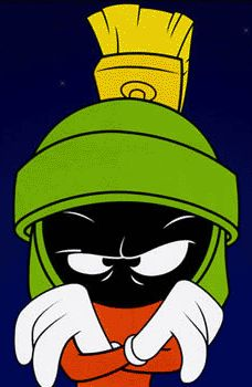 Marvin the Martian.  He just wants to take over the galaxy with his Nerd Rage.  In a strange way, he is like an intergalactic Bill Gates.  I say CHEERS to that!