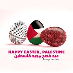 🥚🌷 HAPPY EASTER, PALESTINE 🇵🇸 🥚🌷 🥚🌷 🇵🇸 عيد فصح مجيد فلسطين 🇵🇸 🥚🌷 #easter #easter2021 #palestine #palästina #falastin #فلسطين #فلسطين🇵🇸 #فلسطينية #القدس_عاصمة_دولة_فلسطين #القدس #palestineart #ostern #ostern2021 #freepalestine🇵🇸❤️ #freepalestine Palestine, Happy Easter, Design, Happy Easter Day