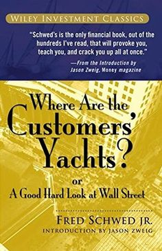 Where Are the Customers' Yachts?: or A Good Hard Look at ... https://www.amazon.com/dp/0471770892/ref=cm_sw_r_pi_dp_x_5qzcAbSEV90HJ