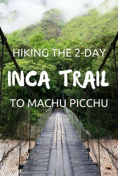 Mountaineering the two-day Inca Path to Machu Picchu. >>> Learn more by clicking the photo link