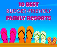 From Disneyworld To Club Med -   Great Discount Vacation Spots For Families.