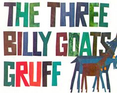 """""""Three Billy Goats Gruff"""" from May I Come In, 5th grade reader, 1969."""