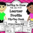 Back to School IB PYP Learner Profile Flip Flap Book