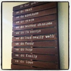 I love this sign and want to make one for my home!