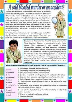 A cold blooded murder or an accident? – crime vocabulary + comprehe... - ESL worksheets