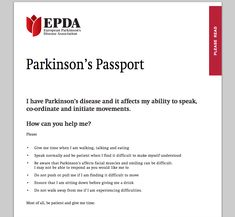 Parkinson's passport is a free downloadable resource documenting essential details of medications, dosage and timing, as well as emergency contacts.