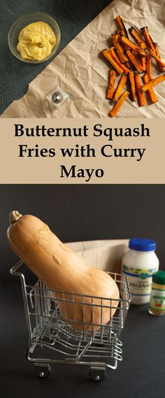 Butternut Squash Fries with Curry Mayo -  a match made in heaven.