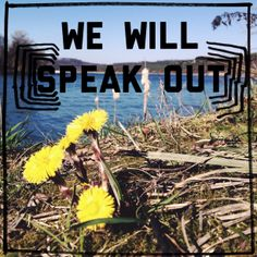 The Spring is here, hurray, we will speak out!